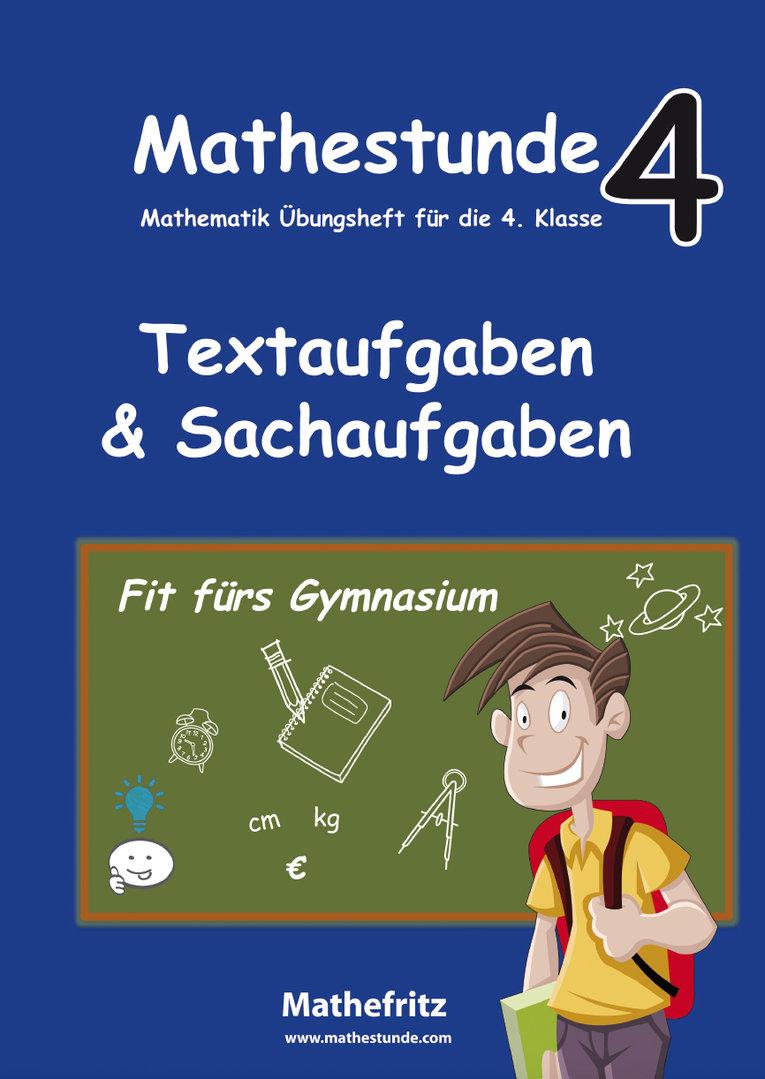 mathestunde 4 textaufgaben und sachaufgaben fit f rs gymnasium der mathefritz shop. Black Bedroom Furniture Sets. Home Design Ideas